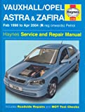 Vauxhall Opel Astra and Zafira Petrol: 98-04 (Haynes Service and Repair Manuals)