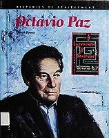 Octavio Paz (Hispanics of Achievement)