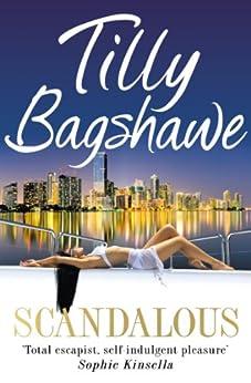 Scandalous by [Bagshawe, Tilly]