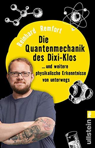 Die Quantenmechanik des Dixi-Klos: ... und weitere physikalische Erkenntnisse von unterwegs (German Edition)