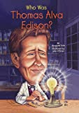 Who Was Thomas Alva Edison? (Who Was...?)