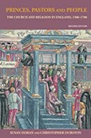 Princes, Pastors and People: The Church and Religion in England, 1500?1689 by Susan Doran Christopher Durston(2003-01-01)