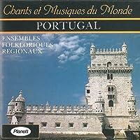 Portugal Les yeux noir Le brave Cana verde Malhoes das palmas