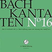 Bach: Cantatas 16