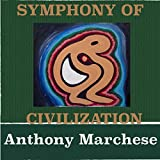 Symphony of Civilization: A Song of the Flow of Nature and the Sonic Symphony That Surrounds Us Everyday
