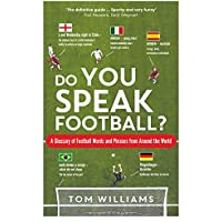 Do You Speak Football?: A Glossary of Football Words and Phr…