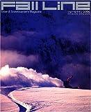 Fall Line 2009―Skier&Snowboarder's Magazine (2009) (双葉社スーパームック)