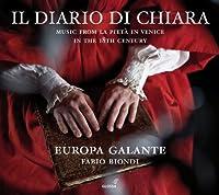 Il diario di Chiara - Music from La Pieta in Venice in the 18th Century by Biondi