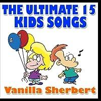 The Ultimate 15 Kid's Songs【CD】 [並行輸入品]