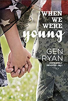 When We Were Young (Hopelessly Devoted Book 1) by [Ryan, Gen]