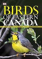 Birds of Eastern Canada 2nd Edition