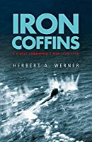 Iron Coffins (Cassell Military Paperbacks) by Herbert A. Werner(1999-06-16)