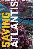 Saving Atlantis [DVD]