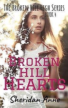 Broken Hill Hearts: The Broken Hill High Series (Book 4) by [Anne, Sheridan]