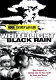White Light, Black Rain: The Destruction of Hiroshima & Nagasaki