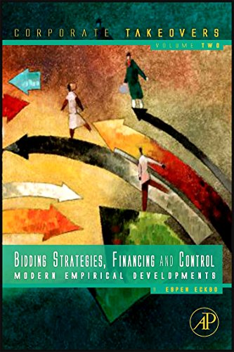 Download Bidding Strategies, Financing and Control: Modern Empirical Developments (Corporate Takeovers) 0123819822
