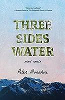 Three Sides Water: Short Novels