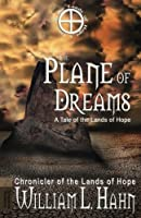 The Plane of Dreams: A Tale of the Lands of Hope