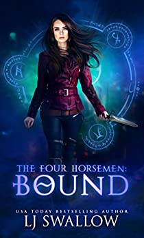 The Four Horsemen: Bound (The Four Horsemen Series Book 2) by [Swallow, LJ]
