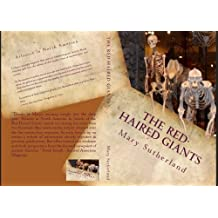 The Red-Haired Giants: Atlantis in North America (In Search of Ancient Man Book 2)
