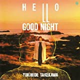 HELLO/GOOD NIGHT(紙ジャケット仕様)