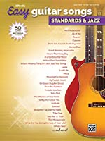 Alfred's Easy Guitar Songs: Standards & Jazz: 50 Classics from the Great American Songbook