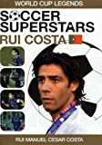 Soccer Superstars: World Cup Heroes - Rui Costa [Import allemand]