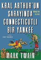 Kral Arthur'un Sarayinda Connecticutli Bir Yankee