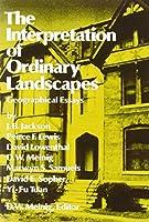 Interpretation of Ordinary Landscapes