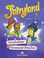 Fairyland: Vocabulary and Grammar Practice (international) Level 5