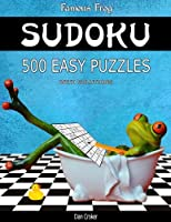 Famous Frog Sudoku 500 Easy Puzzles with Solutions: A Bathroom Sudoku Series 2 Book