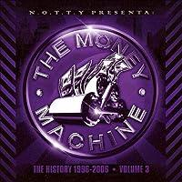 Money Machine: The History 1996-2006 3