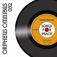 オルフェウス復興支援オムニバス「SONGS FOR PEACE」032