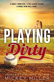 Playing Dirty (Ballers Book 1) by [Miller, Mickey]