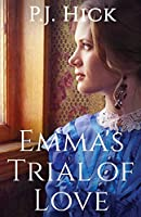 Emma's Trial of Love