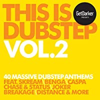 GETDARKER PRESENTS THIS IS DUBSTEP VOL.2