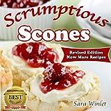 Scones (Scrumptious Scones, Simply the Best Scone Recipes Book 1) (English Edition)
