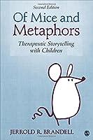 Of Mice and Metaphors