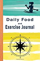 Daily Food and Exercise Journal: New  habits eat  can  will control weight and habits best snacks better time loss day intake track enough journal version become help activity days (Weight Loss Journal)