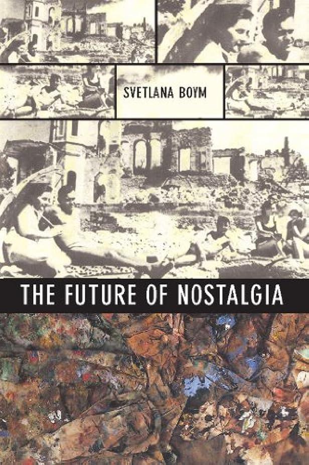 レンダリング限られた影The Future of Nostalgia (English Edition)