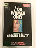 FOR WOMEN ONLY: GREATER BEAUTY (For Women Only S.)