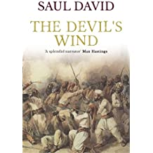 The Devil's Wind: The Outbreak of the Indian Mutiny