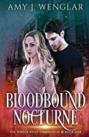 Bloodbound Nocturne (The Sophia Kelly Chronicles)