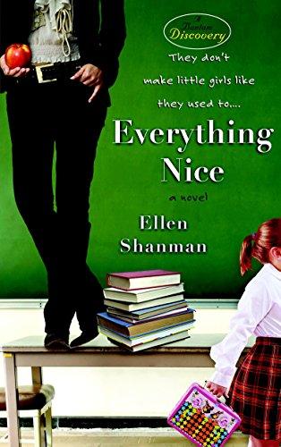 Everything Nice: A Novel (Bantam Discovery)