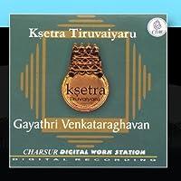 Ksetra Tiruvaiyaru by Gayathri Venkataraghavan