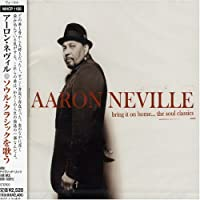 Bring It on Homesoul Classics by Aaron Neville