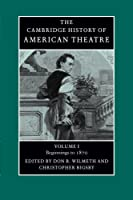 Cambridge History of American Theatre