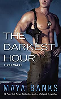 The Darkest Hour (KGI series Book 1) by [Banks, Maya]