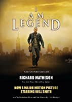 I Am Legend and Other Stories: Library Edition