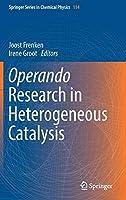Operando Research in Heterogeneous Catalysis (Springer Series in Chemical Physics)